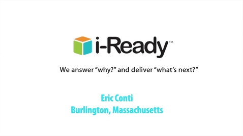 Thumbnail for entry Hear From Our i-Ready Customers: Eric Conti (Superintendent) -- Burlington, MA