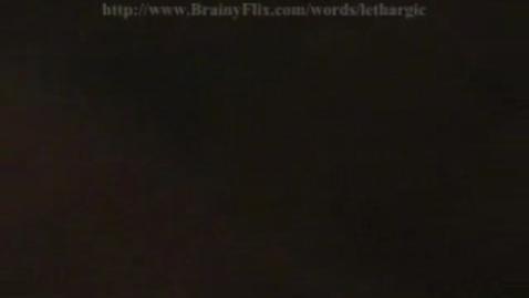 Thumbnail for entry lethargic BrainFlix.com Vocab Contest