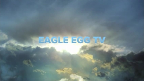 Thumbnail for entry Eagle Egg TV - Mr. Haston's Interview