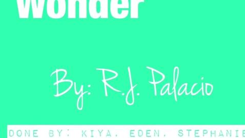 Thumbnail for entry Wonder trailer (kiya, Alissa, steph)