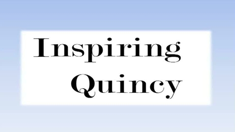 Thumbnail for entry Inspiring Quincy January 22, 2014