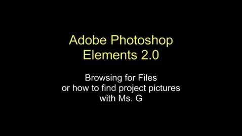 Thumbnail for entry Browsing For Files: Adobe Photoshop Elements 2.0 Video 2