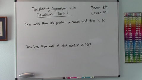 Thumbnail for entry Saxon 8/7 - Lesson 101 - Translating Expressions into Equations - Part 1