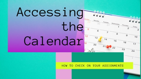 Thumbnail for entry Accessing The Class Calendar.mp4