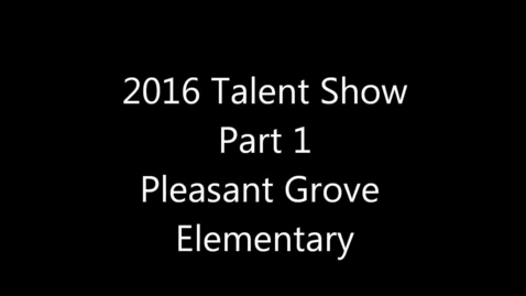 Thumbnail for entry Talent Show part 1