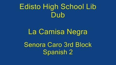 Thumbnail for entry Edisto High Lip Dub La Camisa Negra Spanish 2 Block 3 1 Oct 2010
