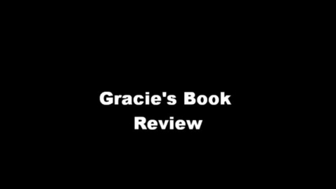 Thumbnail for entry 13-14 Hodges Gracie's Book Review
