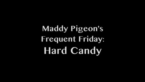Thumbnail for entry Frequent Friday: Hard Candy