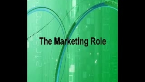 Thumbnail for entry The Marketing Role