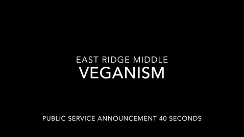 Thumbnail for entry ERHS Clermont PSA Veganism