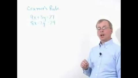 Thumbnail for entry Schiel & Denver School Series - Cramer's Rule