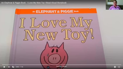 Thumbnail for entry Read Aloud  - My New Toy, by Mo Williams