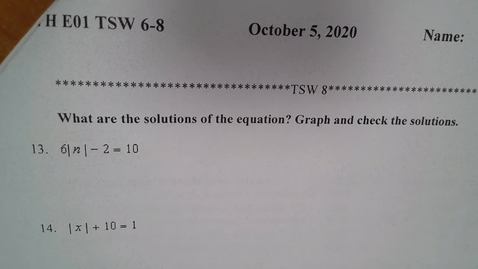Thumbnail for entry Algebra H -  E01 TSW 8 Absolute Value Equations and Inequalities