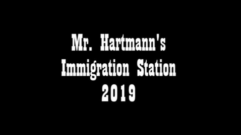 Thumbnail for entry Immigration Station 2019