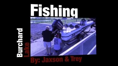 Thumbnail for entry Fishing at Burchard Lake