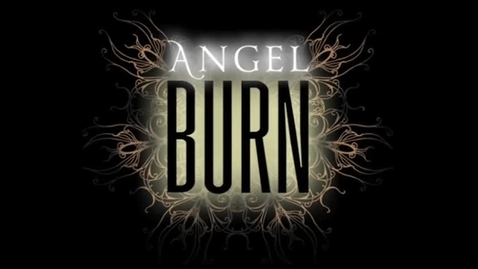 Thumbnail for entry ANGEL BURN, by Lee Weatherly  (Teaser #3)