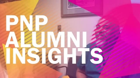 Thumbnail for entry PNP Alumni Insights_2