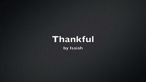 Thumbnail for entry Isaiah is Thankful