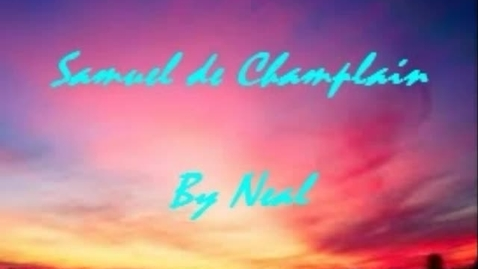 Thumbnail for entry Champlain by Neal