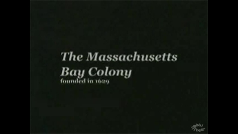 Thumbnail for entry Massachusetts Bay Colony