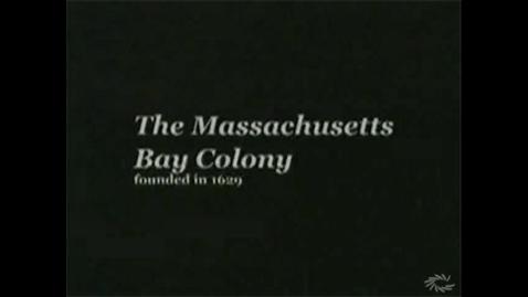 Thumbnail for entry Massachusetts Bay Colony