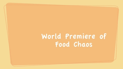 Thumbnail for entry food chaos