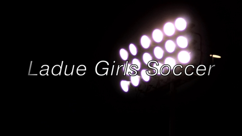 Thumbnail for entry Ladue Girls Soccer Highlight Reel