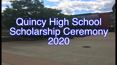 Thumbnail for entry Quincy High Scholarship Ceremony 2020