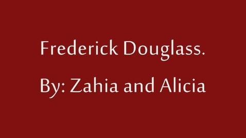 Thumbnail for entry Frederick Douglass a Hero.