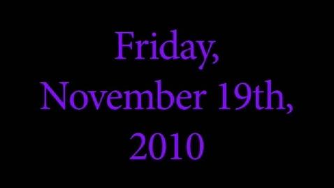Thumbnail for entry Friday, November 19, 2010