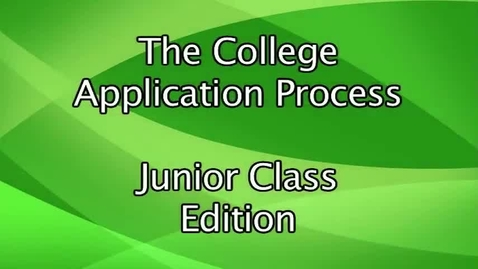 Thumbnail for entry Harrison High School Guidance - College Application Process - Juniors