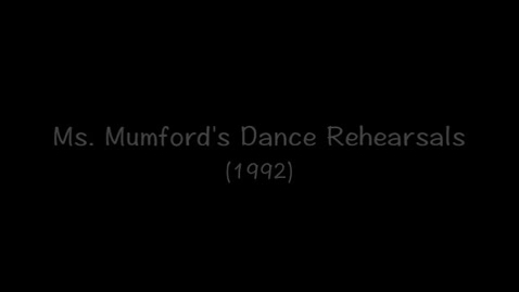 """Thumbnail for entry (1992) Ms. Mumford's Dance Rehearsals for """"Optimistic"""""""