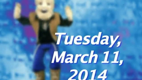 Thumbnail for entry Tuesday, March 11, 2014