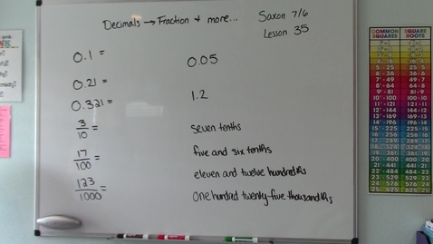 Thumbnail for entry Saxon 7/6 - Lesson 35 - Decimal to Fraction & Reading and Writing Decimal Numbers