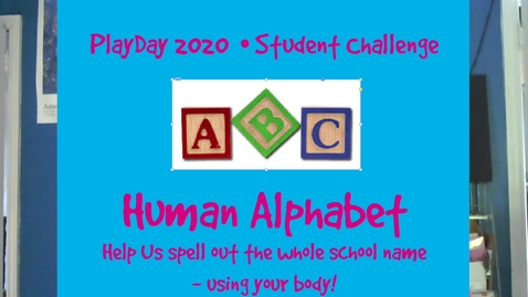 Thumbnail for entry Student Challenge - Human Alphabet