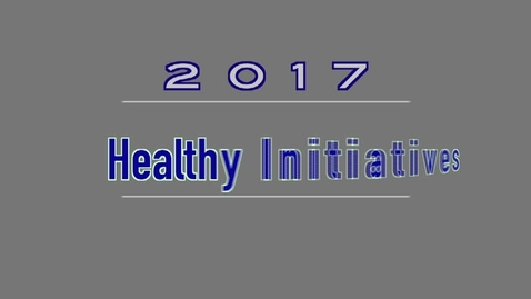 Thumbnail for entry QPS Healthy Initiatives 2017