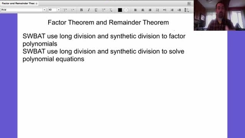 Thumbnail for entry Alg 2: Lesson 23 (Factor Theorem)