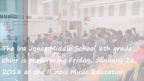 Thumbnail for entry Ira Jones MS Choir to perform at music conference