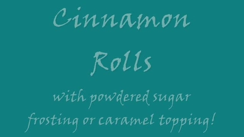 Thumbnail for entry How to make Cinnamon Rolls
