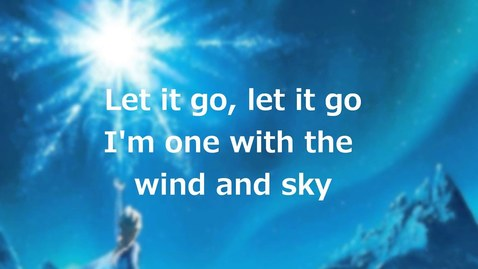 "Thumbnail for entry Lyrics: ""Let it Go"" (Full Song by Idina Menzel)"