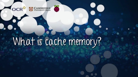 Thumbnail for entry What is cache memory?