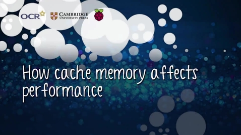 Thumbnail for entry How cache memory affects performance