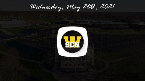 Thumbnail for entry WSCN - Wednesday, May 26th, 2021