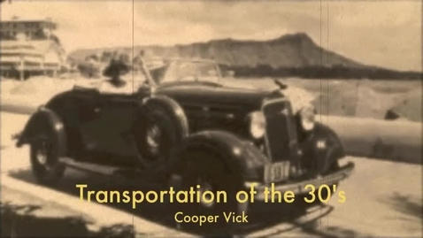 Thumbnail for entry Transportation of the 1930's