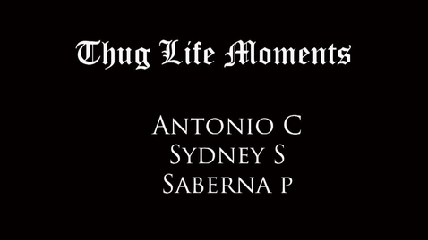 Thumbnail for entry Thug Life Moments - WSCN 2014/2015
