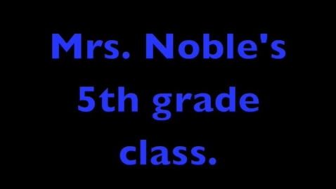 Thumbnail for entry Mrs Nobles' first days 2010