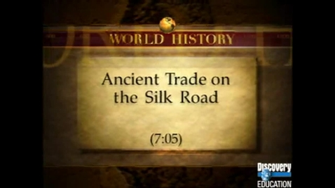 Thumbnail for entry Ancient Trade on the Silk Road