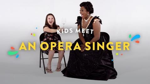 Thumbnail for entry Kids Meet an Opera Singer   Kids Meet   HiHo Kids