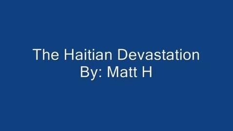 Thumbnail for entry Haitian Devastation by Matt H