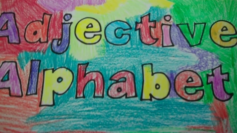 Thumbnail for entry Adjective Alphabet Book